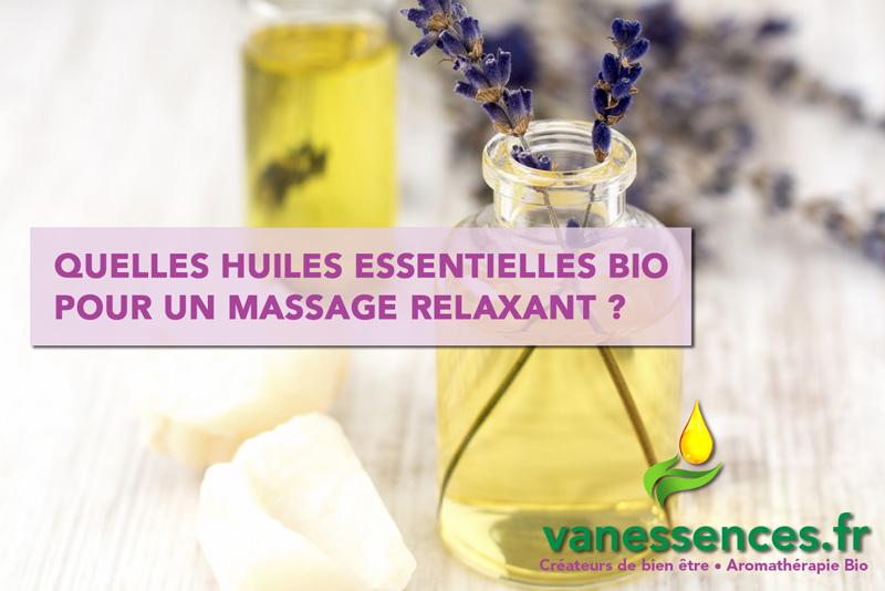 quelles huiles essentielles bio relaxantes contre le stress
