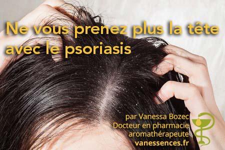 Conseils pour un traitement naturel du psoriasis et de l'acné